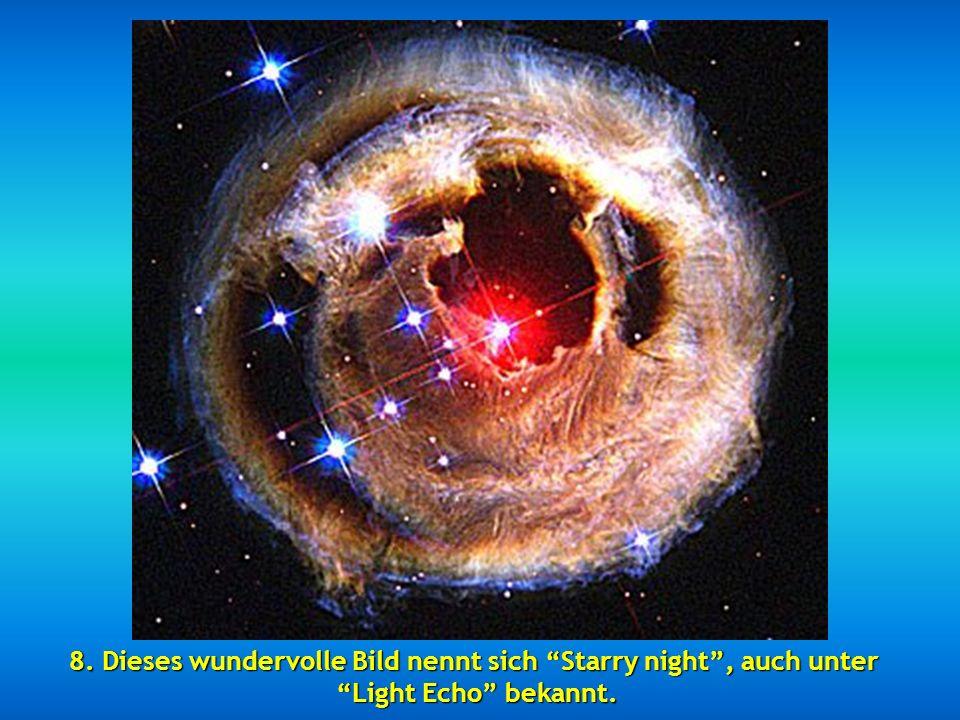 8. Dieses wundervolle Bild nennt sich Starry night , auch unter