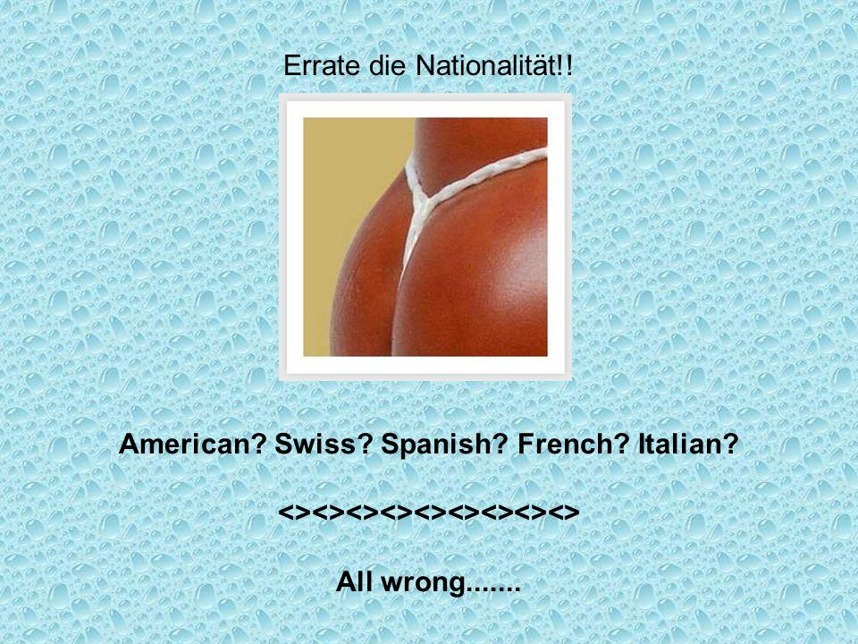 Errate die Nationalität!!