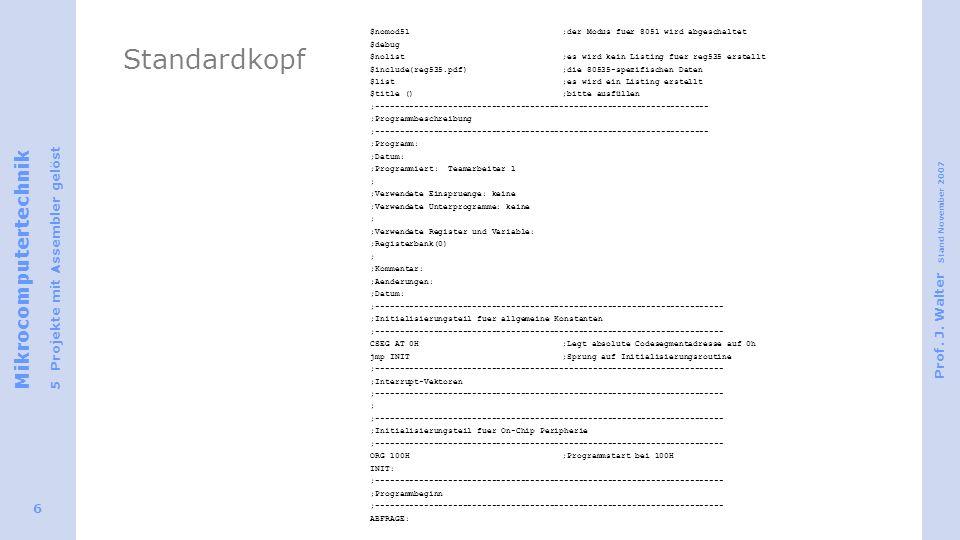Standardkopf $nomod51 ;der Modus fuer 8051 wird abgeschaltet $debug