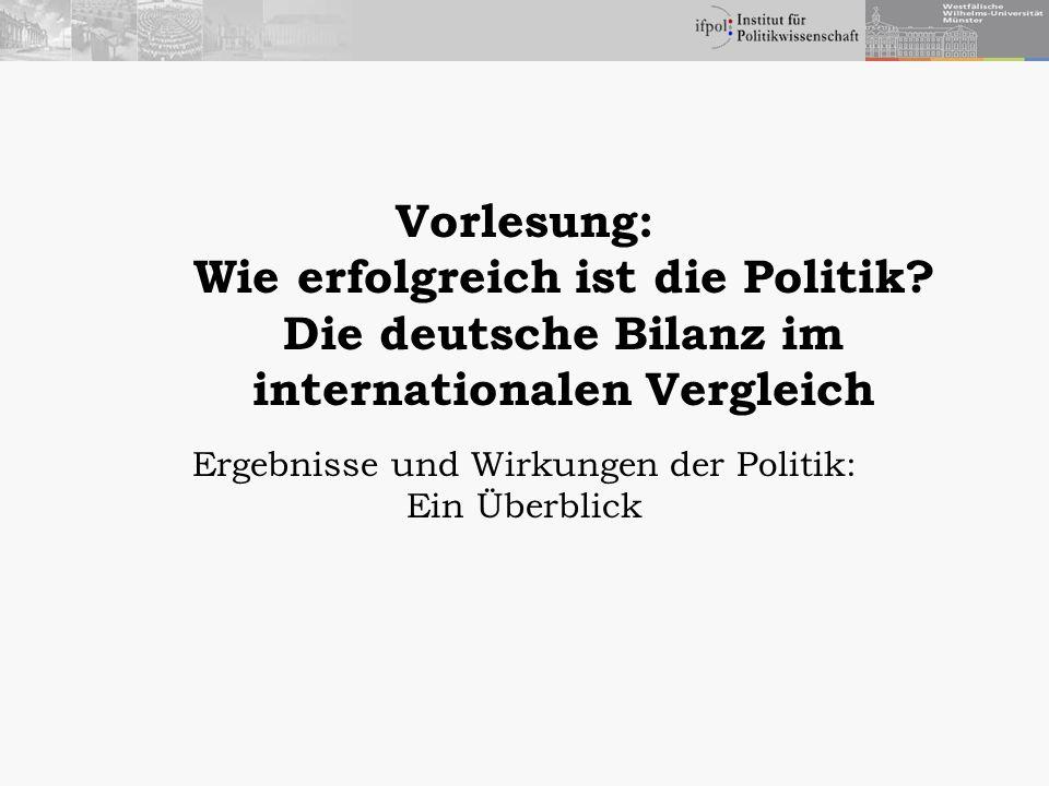 Ergebnisse und Wirkungen der Politik: Ein Überblick