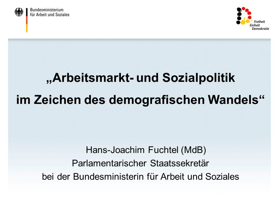 """""""Arbeitsmarkt- und Sozialpolitik im Zeichen des demografischen Wandels"""