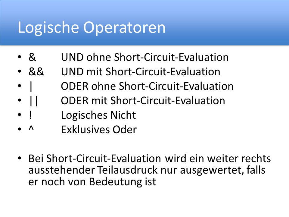 Logische Operatoren & UND ohne Short-Circuit-Evaluation