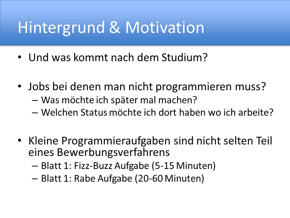 Hintergrund & Motivation