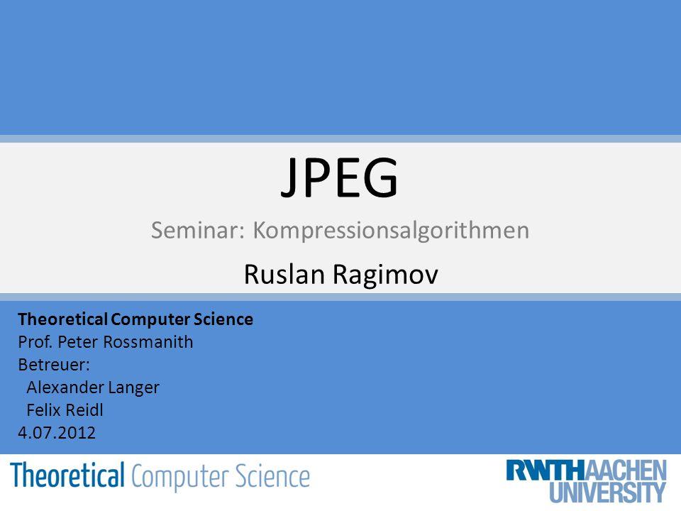 JPEG Seminar: Kompressionsalgorithmen