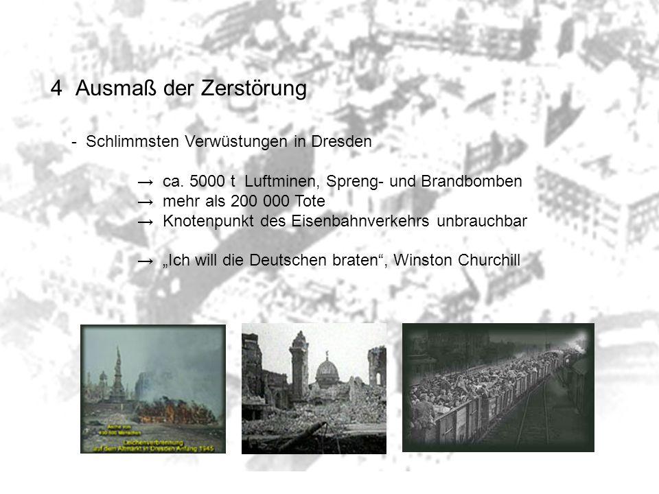 4 Ausmaß der Zerstörung Schlimmsten Verwüstungen in Dresden