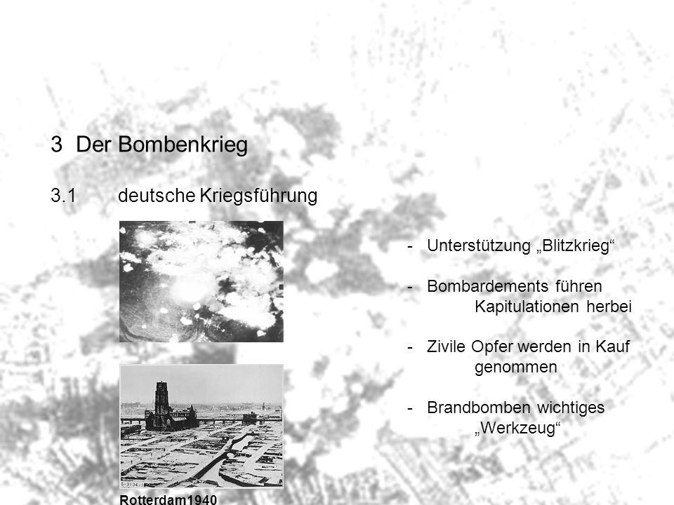 3 Der Bombenkrieg 3.1 deutsche Kriegsführung