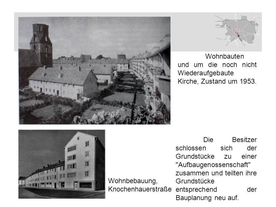Wohnbauten und um die noch nicht Wiederaufgebaute Kirche, Zustand um 1953.