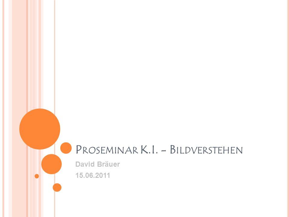 Proseminar K.I. - Bildverstehen