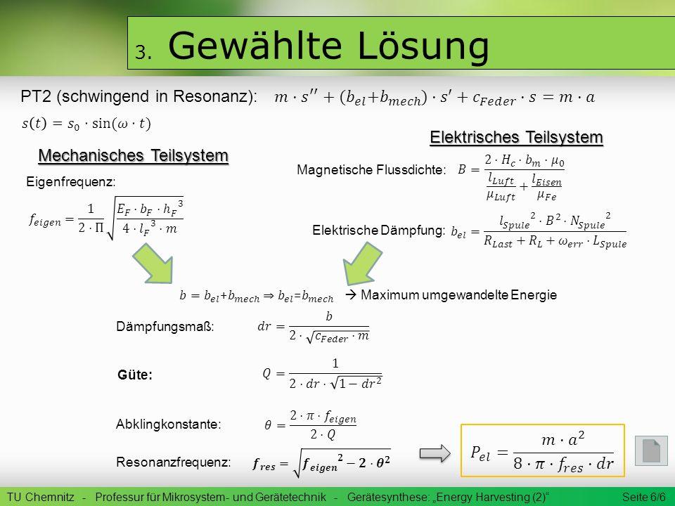 3. Gewählte Lösung PT2 (schwingend in Resonanz):