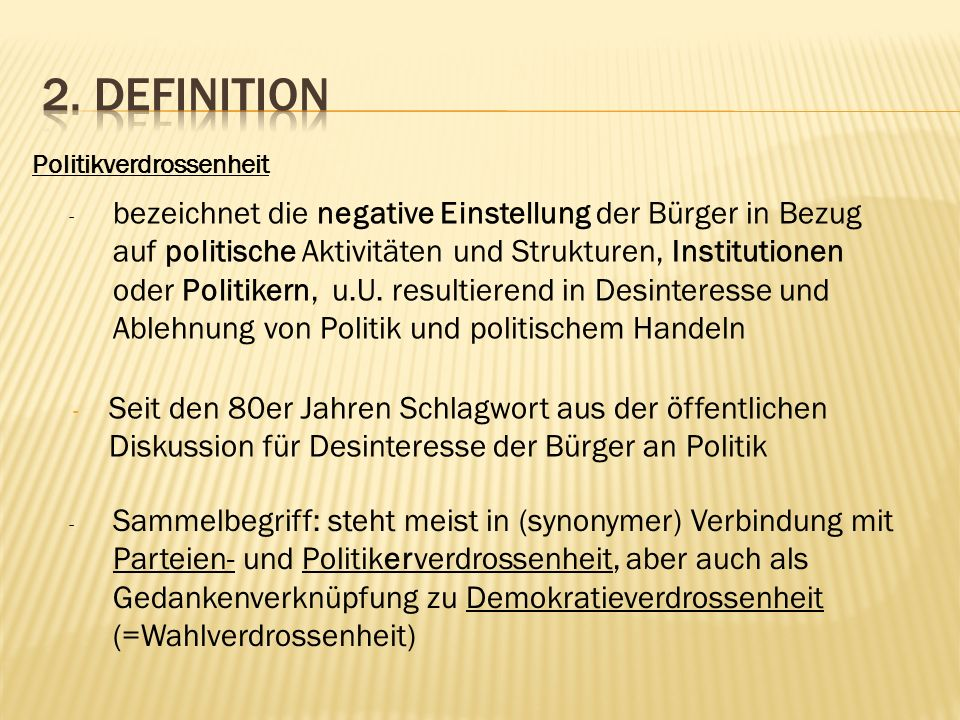 2. Definition Politikverdrossenheit.