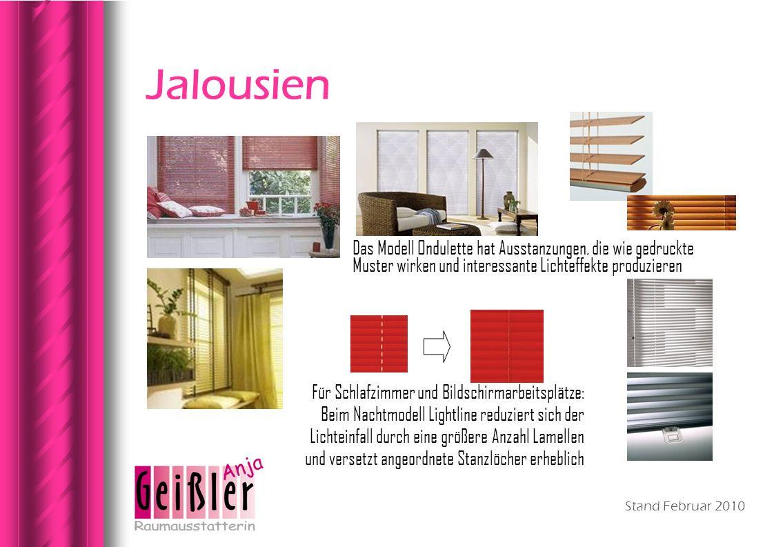 Jalousien Das Modell Ondulette hat Ausstanzungen, die wie gedruckte Muster wirken und interessante Lichteffekte produzieren.