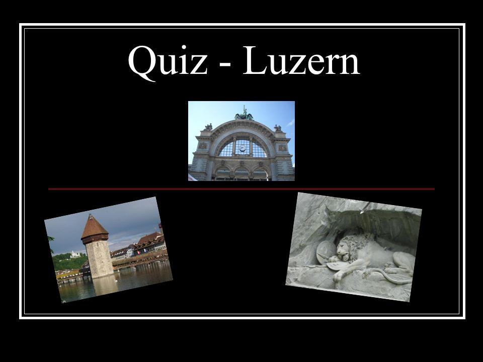 Quiz - Luzern