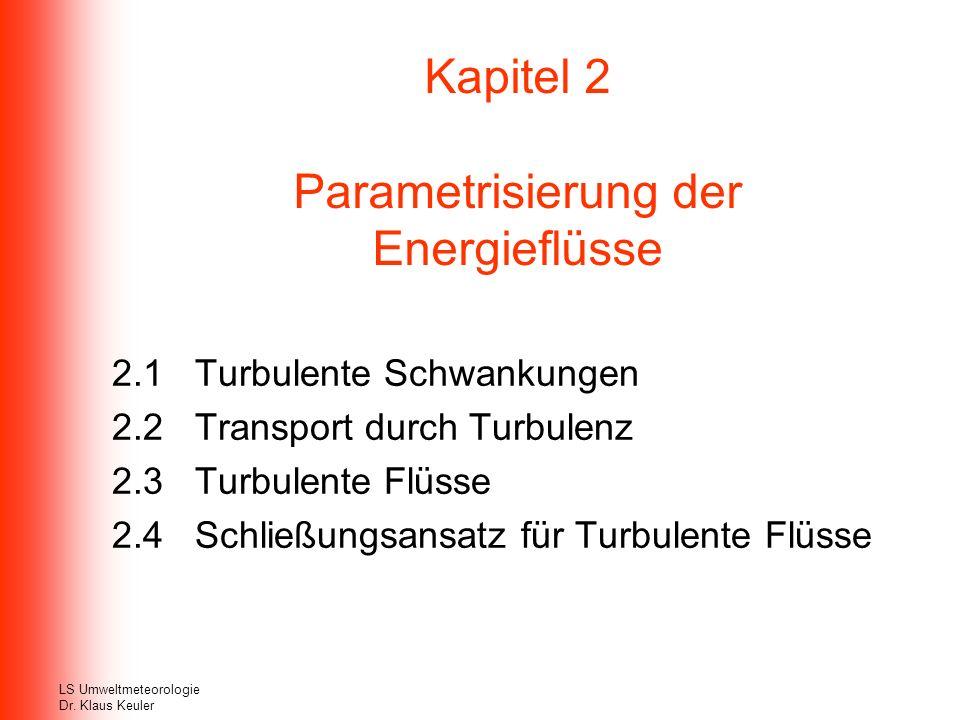 Kapitel 2 Parametrisierung der Energieflüsse