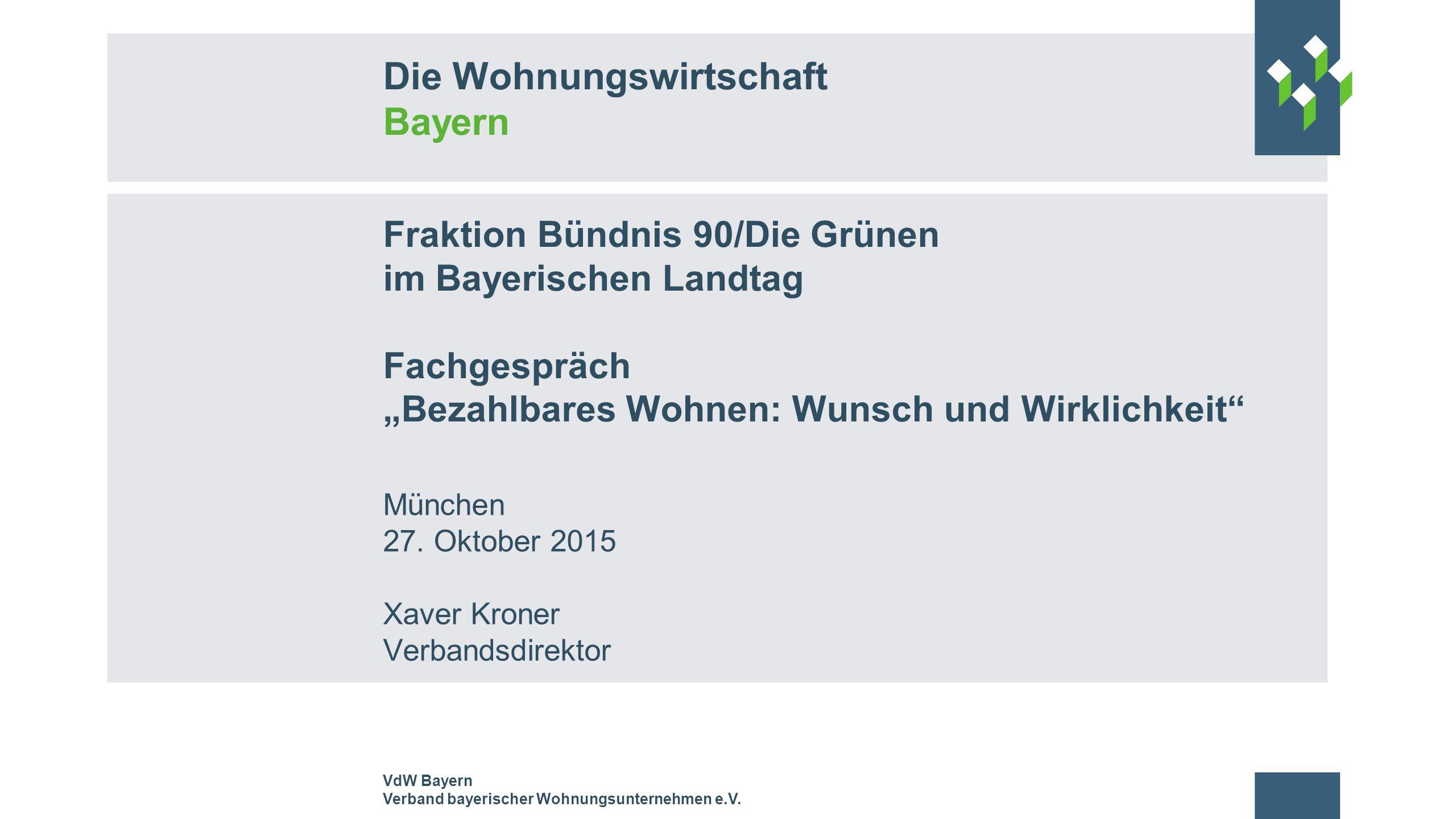 """Fraktion Bündnis 90/Die Grünen im Bayerischen Landtag Fachgespräch """"Bezahlbares Wohnen: Wunsch und Wirklichkeit"""