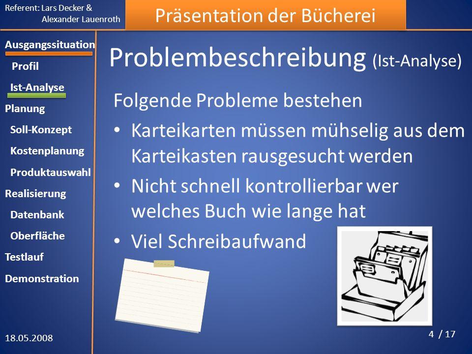Problembeschreibung (Ist-Analyse)