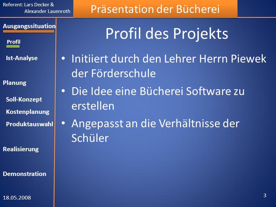 Ausgangssituation Profil Ist-Analyse Planung Soll-Konzept Kostenplanung
