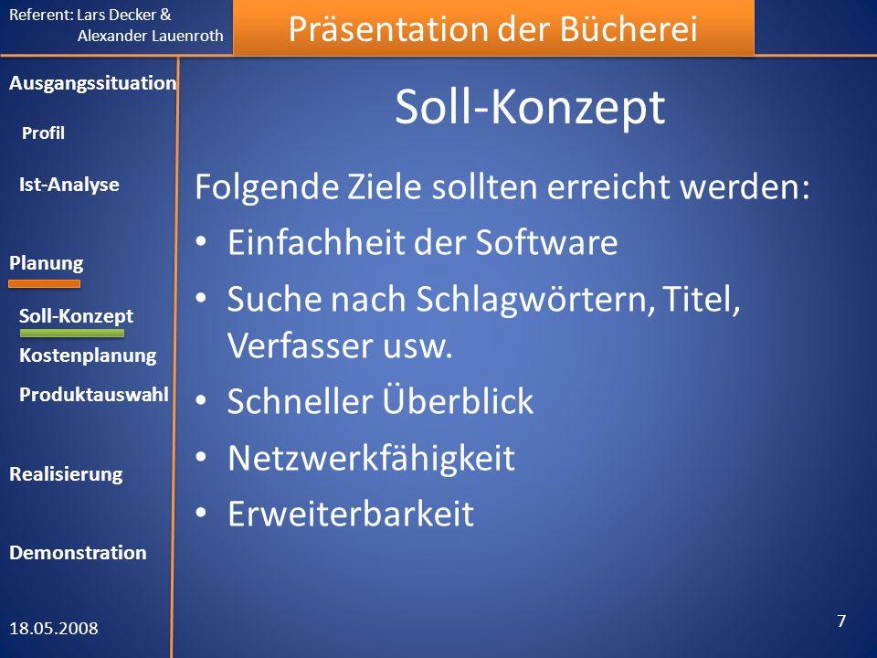 Soll-Konzept Folgende Ziele sollten erreicht werden: