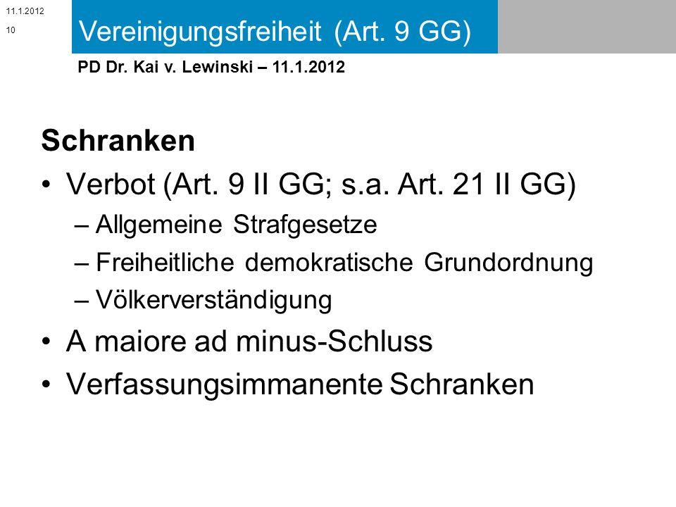 Verbot (Art. 9 II GG; s.a. Art. 21 II GG)