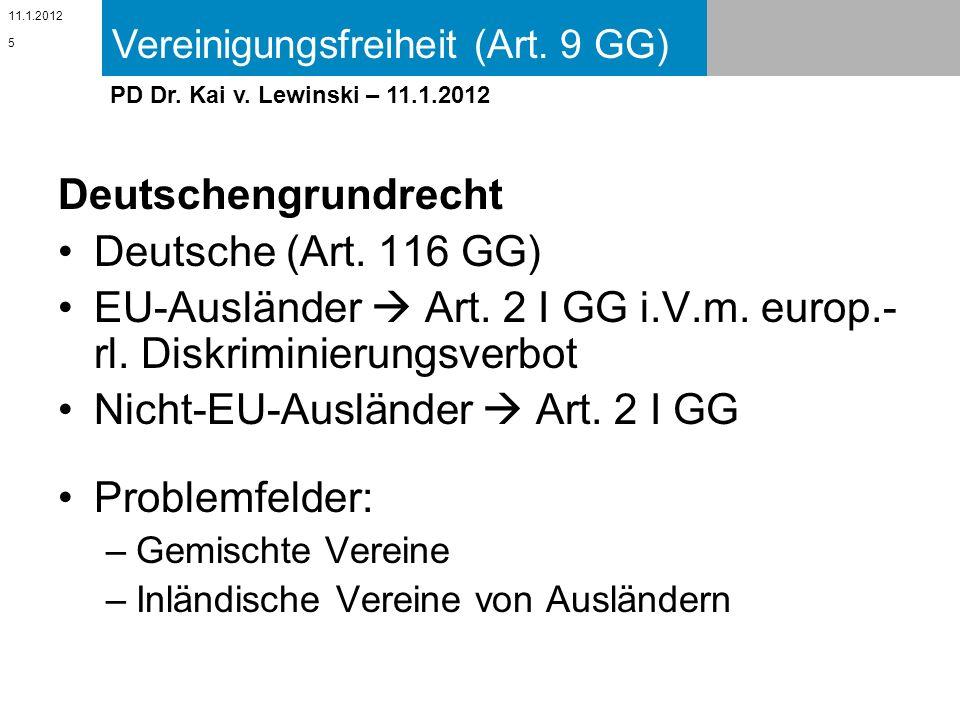 EU-Ausländer  Art. 2 I GG i.V.m. europ.-rl. Diskriminierungsverbot