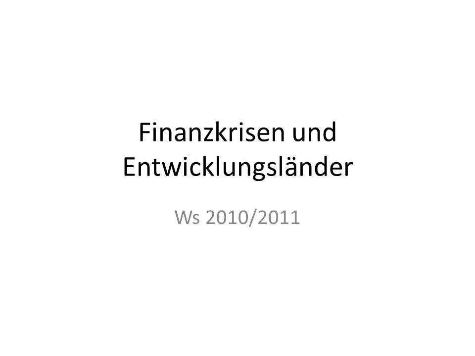 Finanzkrisen und Entwicklungsländer
