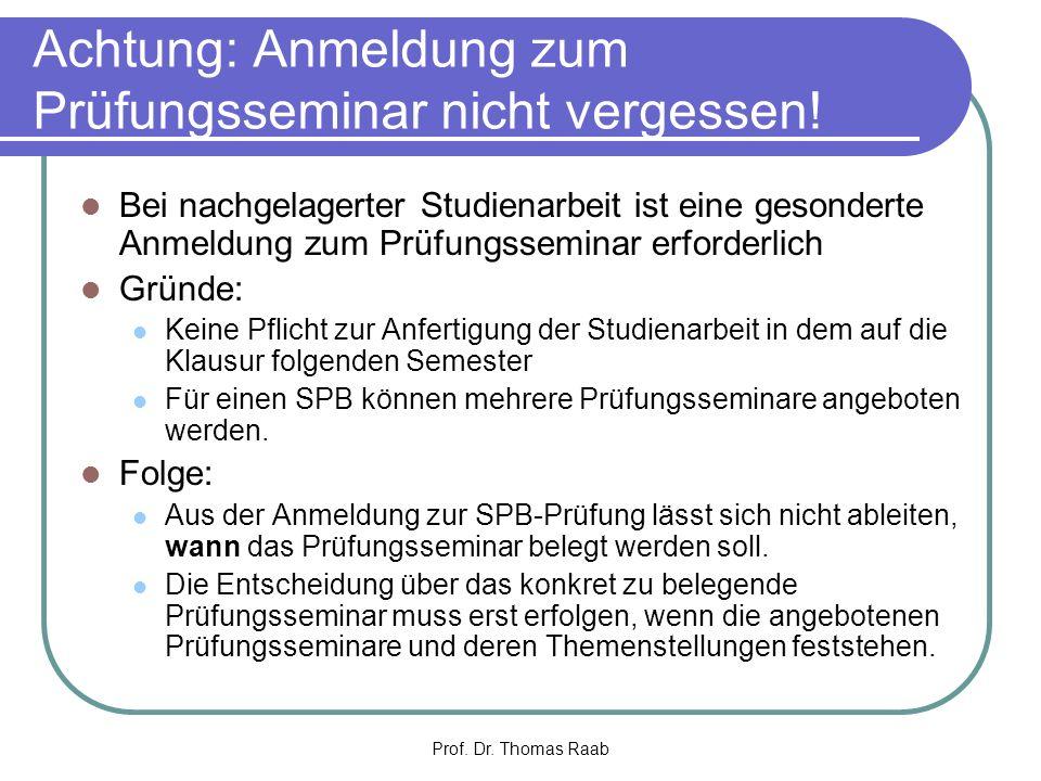 Achtung: Anmeldung zum Prüfungsseminar nicht vergessen!
