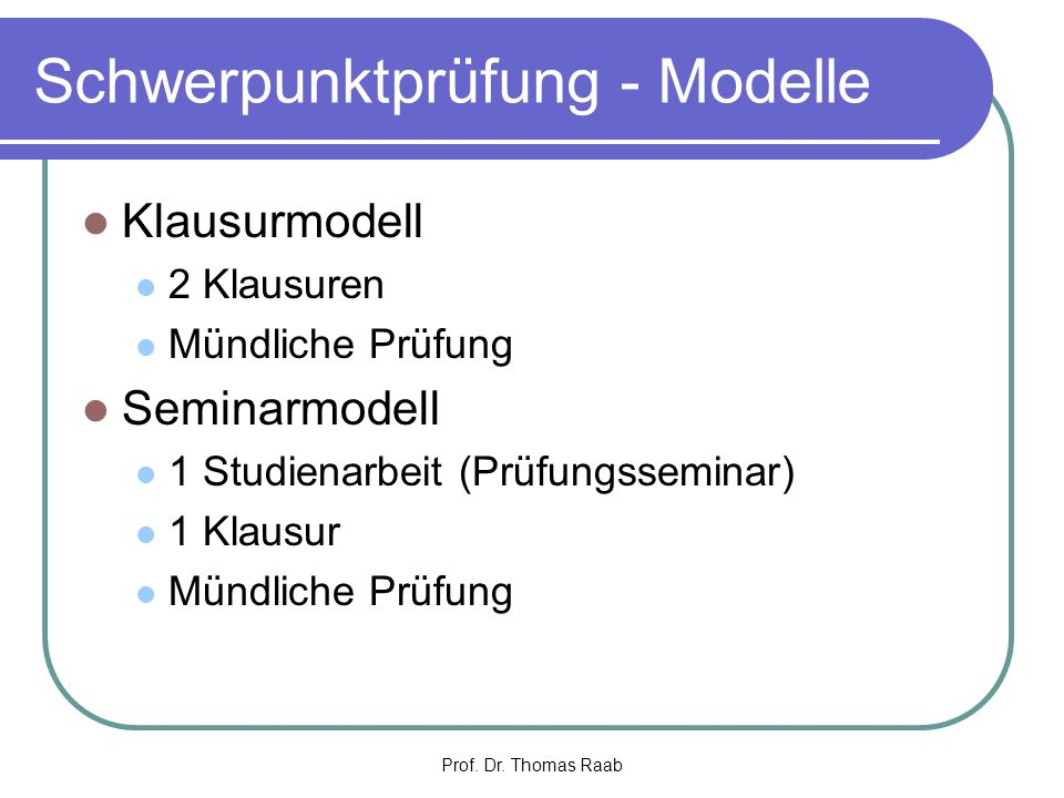 Schwerpunktprüfung - Modelle