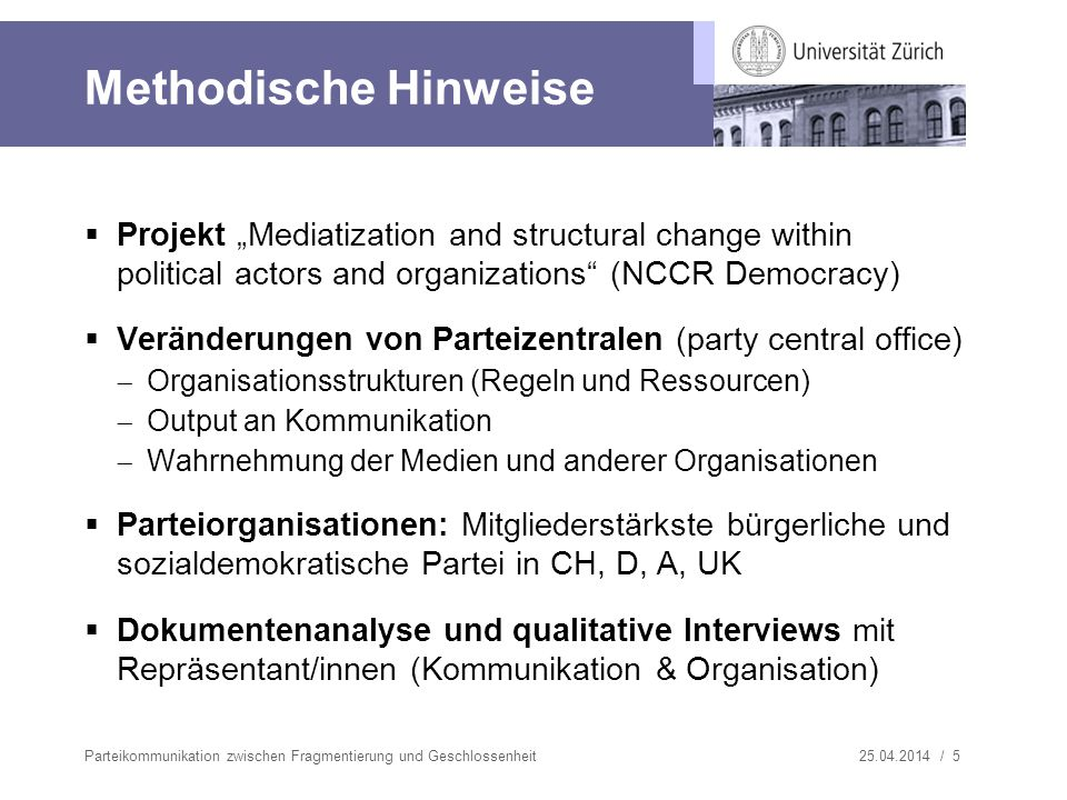 "Methodische Hinweise Projekt ""Mediatization and structural change within political actors and organizations (NCCR Democracy)"