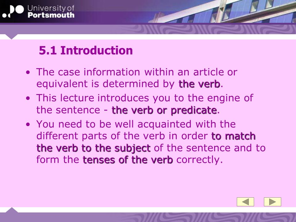 5.1 Introduction The case information within an article or equivalent is determined by the verb.