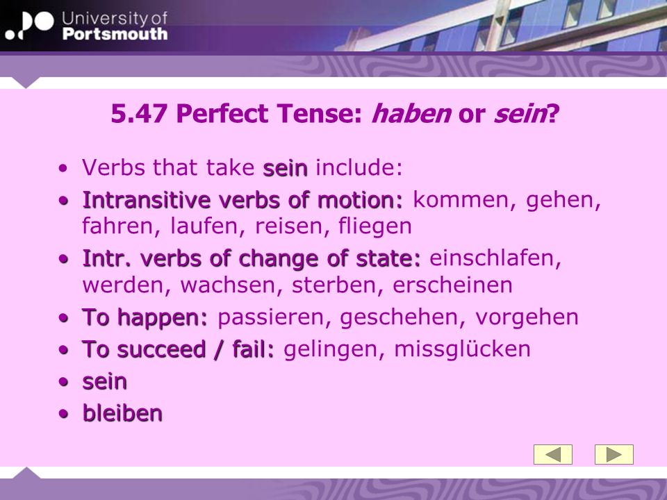 5.47 Perfect Tense: haben or sein
