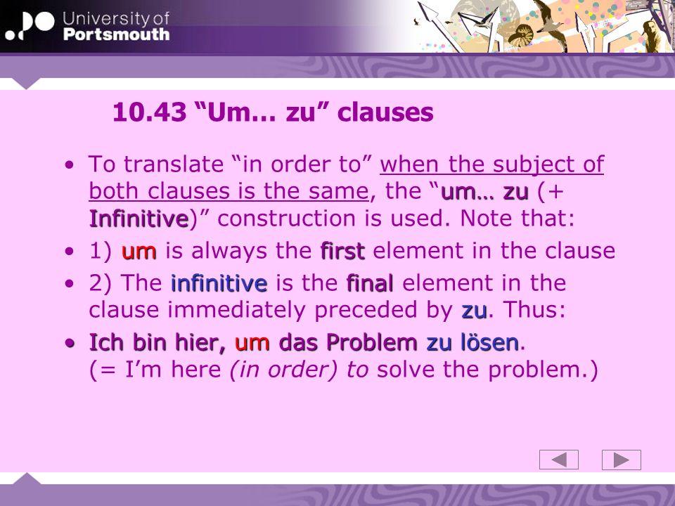 10.43 Um… zu clauses