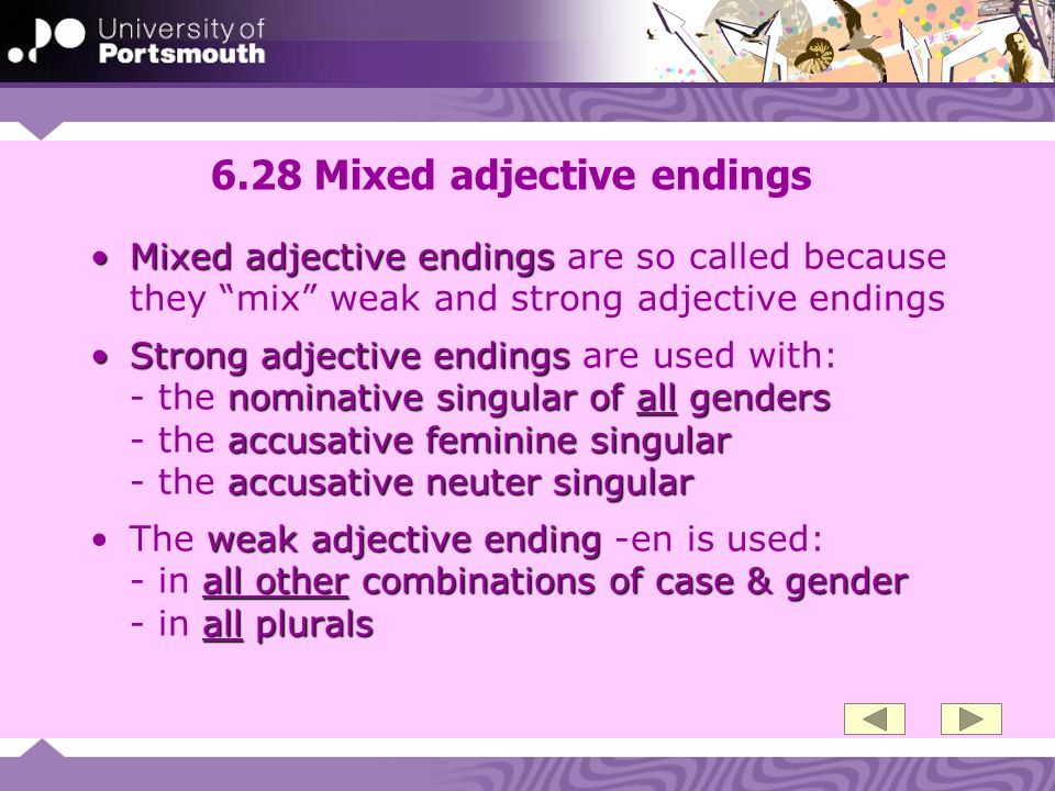 6.28 Mixed adjective endings