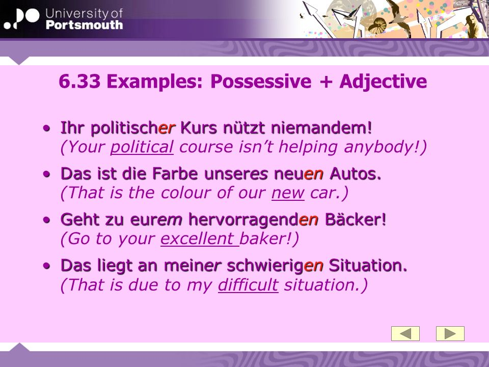 6.33 Examples: Possessive + Adjective