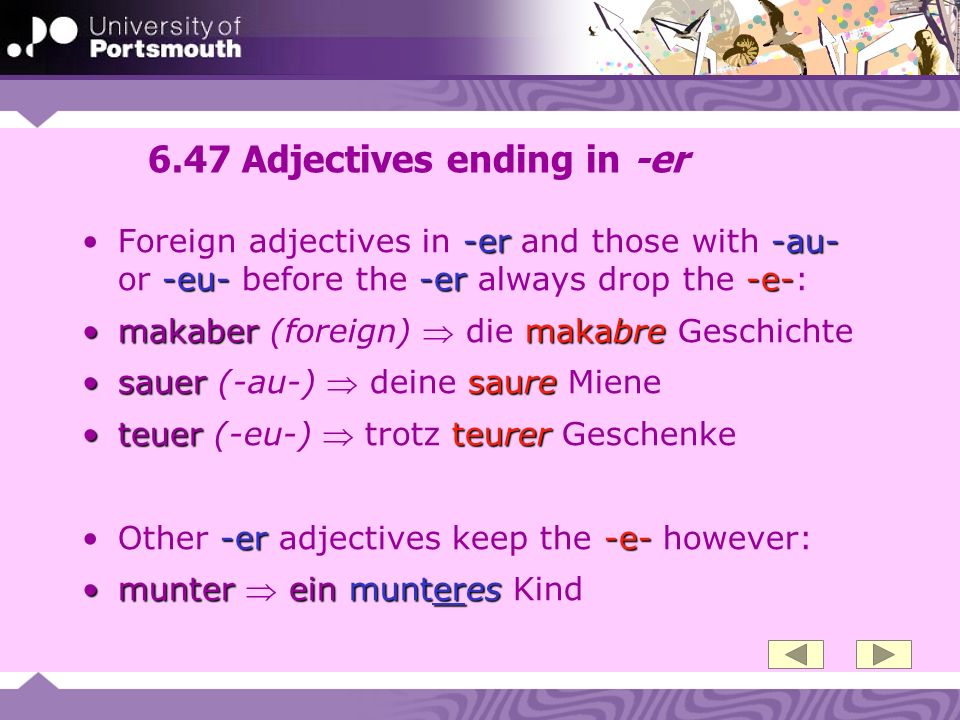 6.47 Adjectives ending in -er