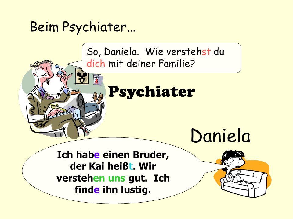 Daniela Psychiater Beim Psychiater…