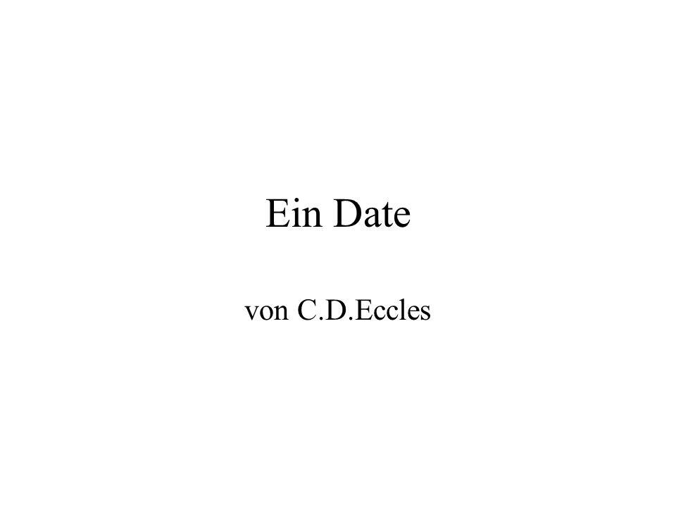 Ein Date von C.D.Eccles