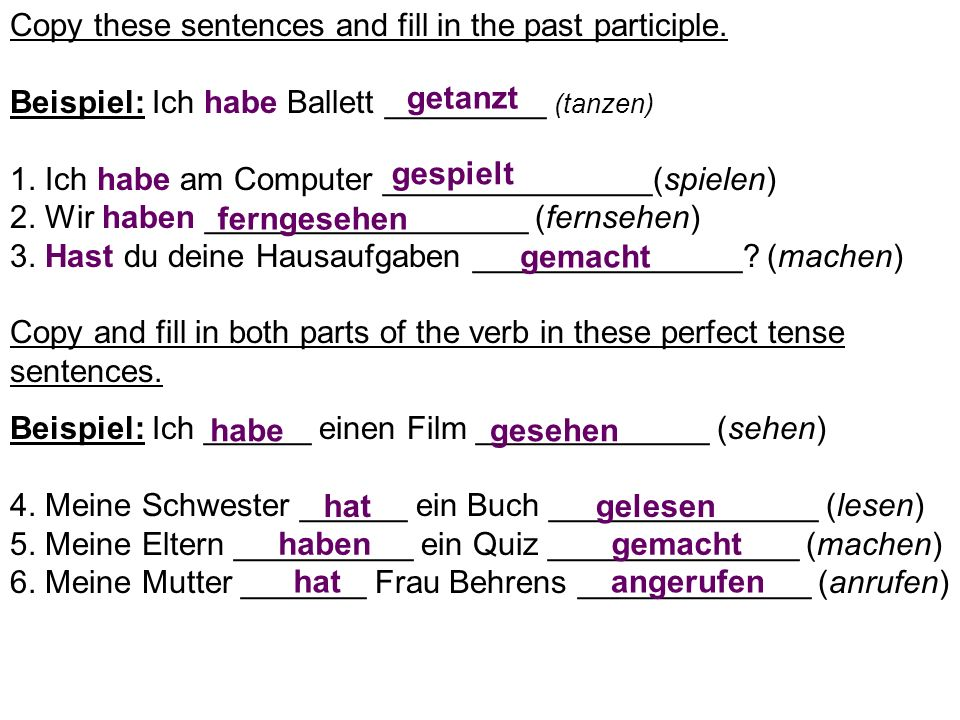 Copy these sentences and fill in the past participle
