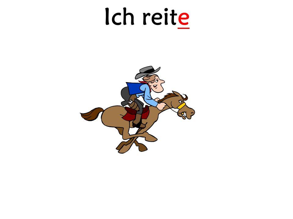 Ich reite