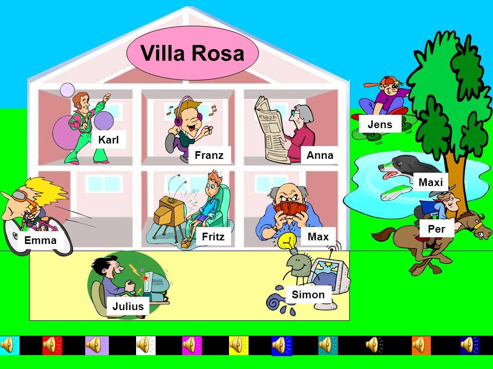 Villa Rosa Jens Karl Franz Anna Maxi Per Fritz Max Emma Simon Julius
