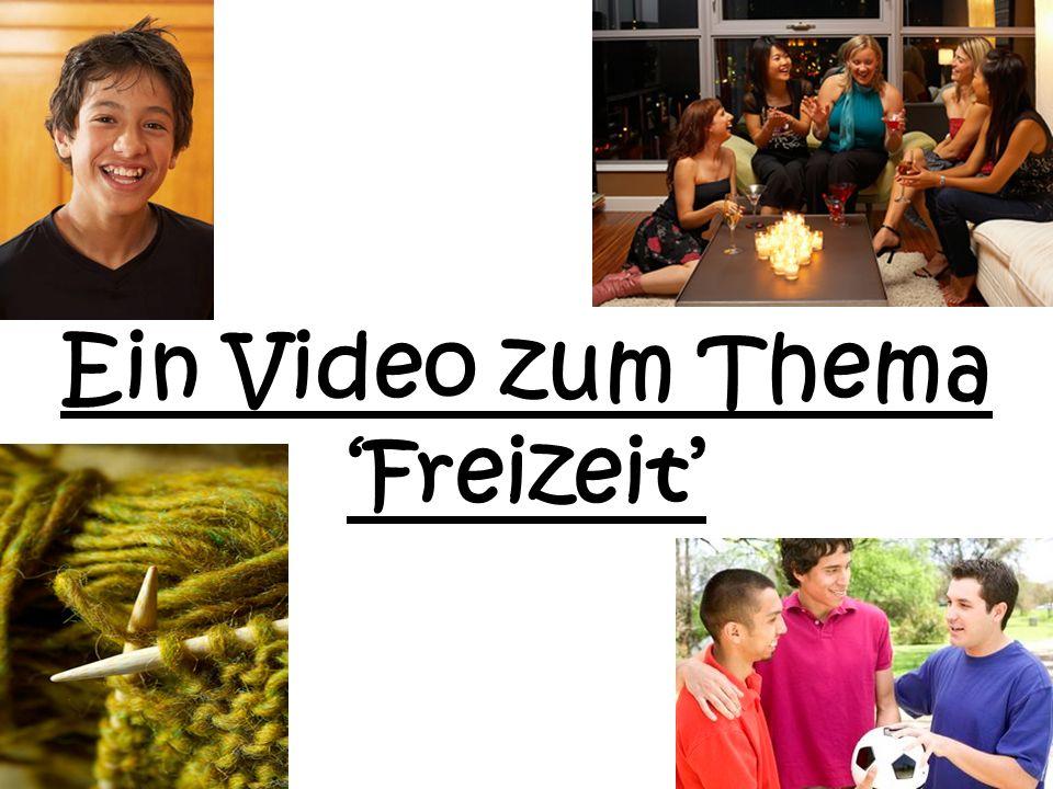 Ein Video zum Thema 'Freizeit'