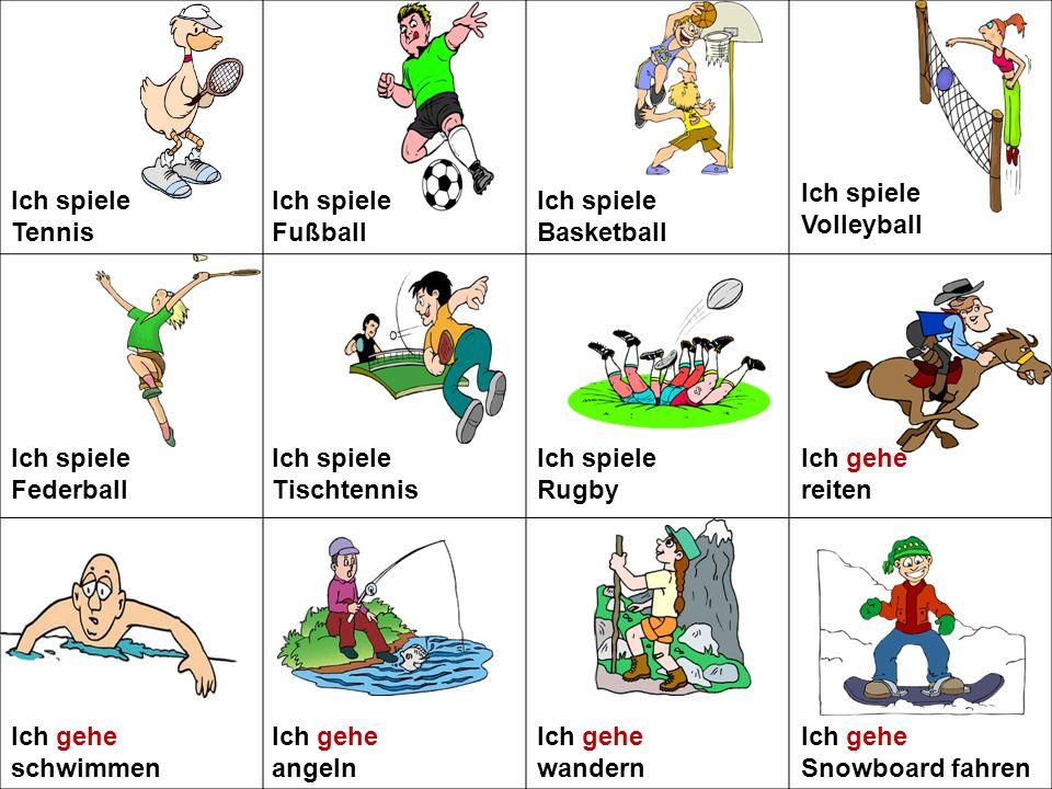 Ich spiele Tischtennis Ich spiele Rugby Ich gehe reiten
