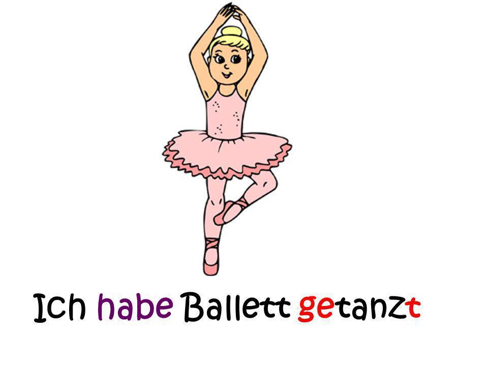 Ich habe Ballett getanzt