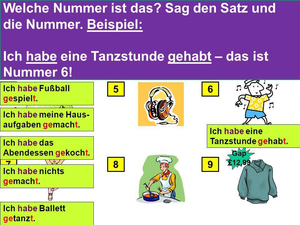 Welche Nummer ist das Sag den Satz und die Nummer. Beispiel: