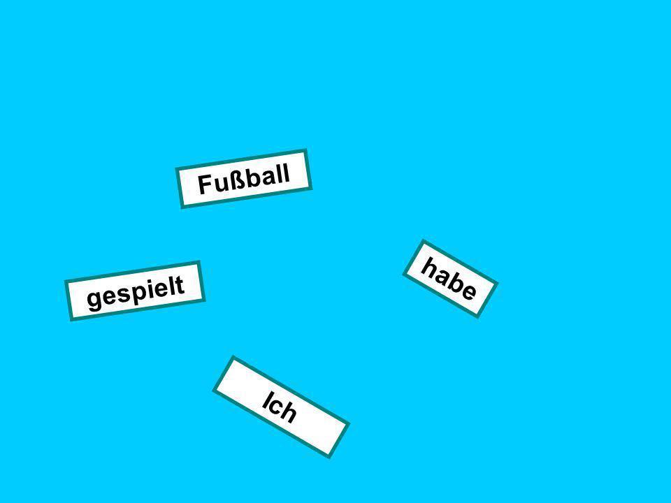 Fußball habe gespielt Ich