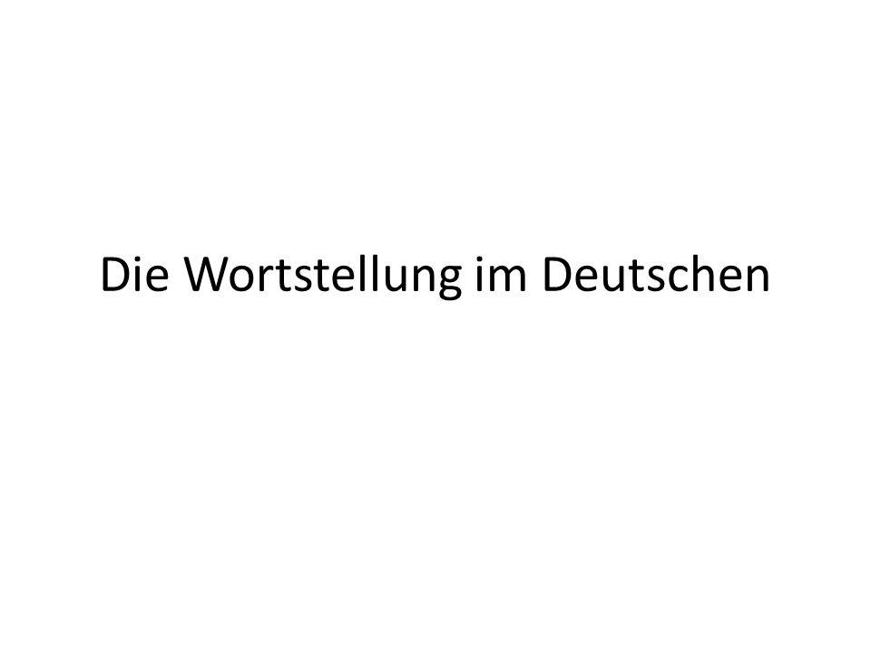 Die Wortstellung im Deutschen