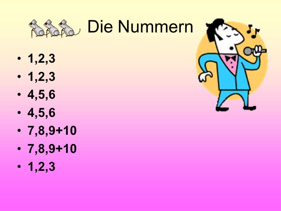 Die Nummern 1,2,3 4,5,6 7,8,9+10