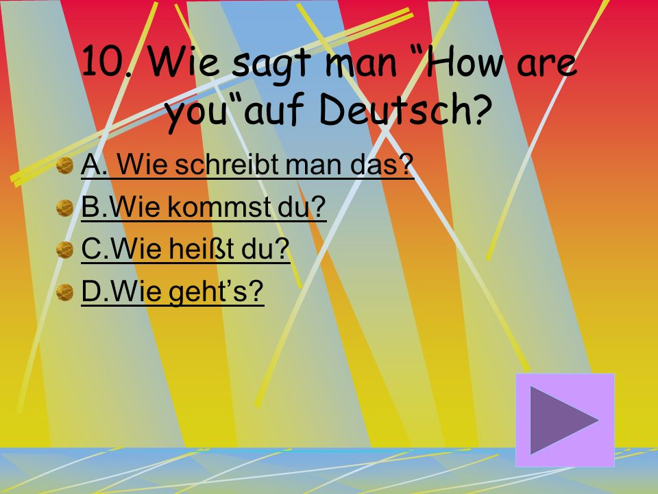 10. Wie sagt man How are you auf Deutsch