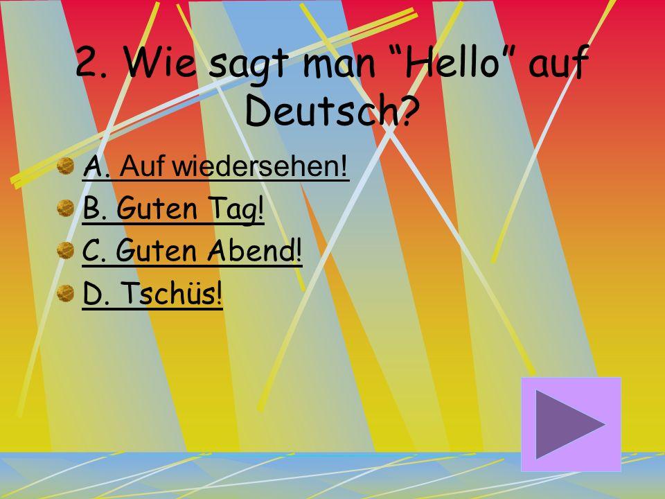 2. Wie sagt man Hello auf Deutsch