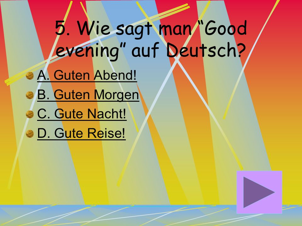 5. Wie sagt man Good evening auf Deutsch