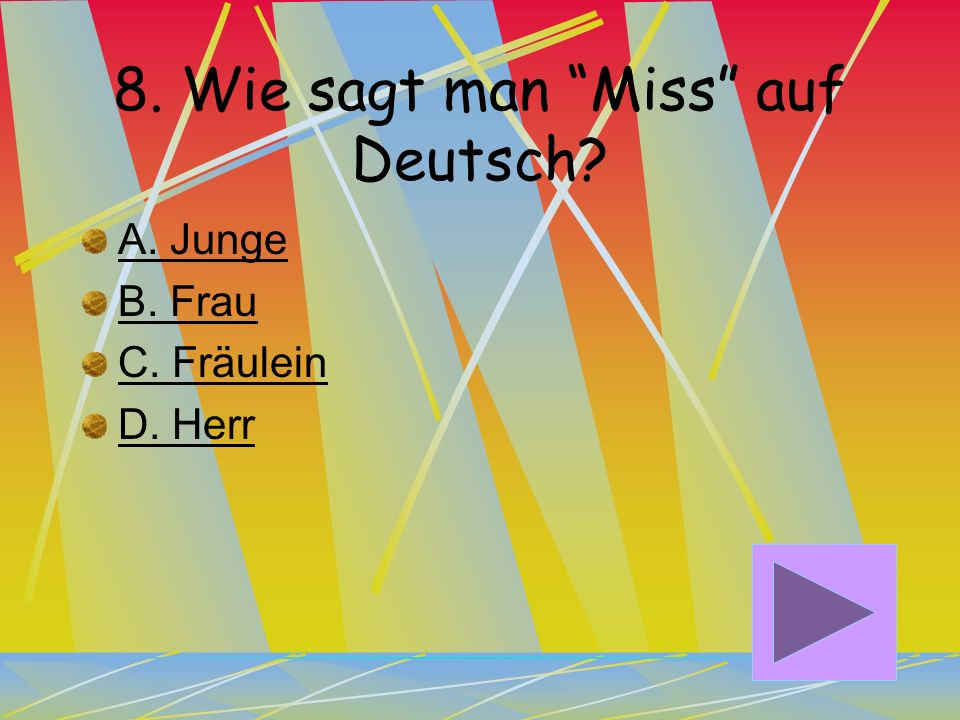 8. Wie sagt man Miss auf Deutsch