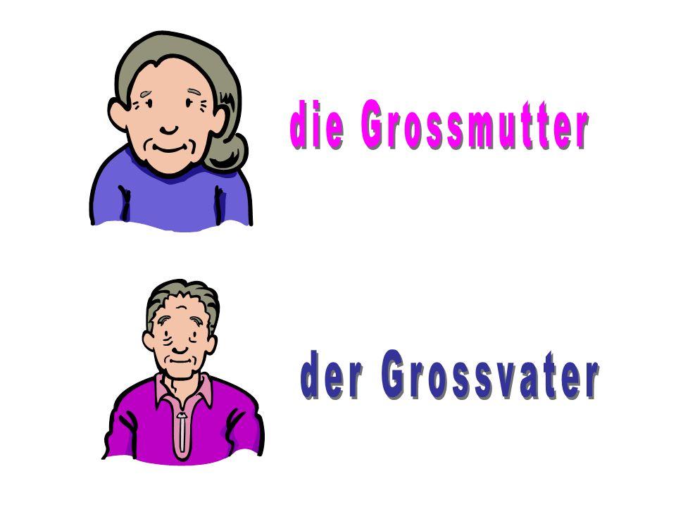 die Grossmutter der Grossvater